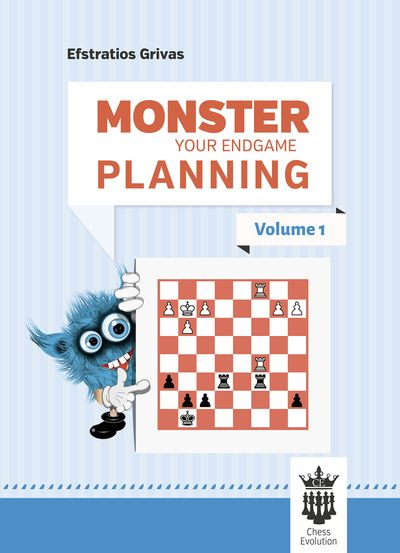 Monster your endgame planning - Volume 1