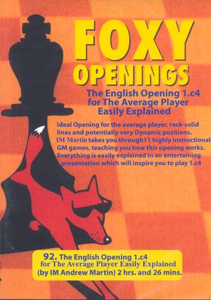 Foxy Openings, #92, The English Opening for the Average Player