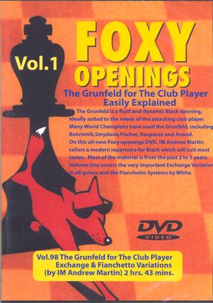 Foxy Openings, #98, The Grünfeld for the Club Player, Vol. 1