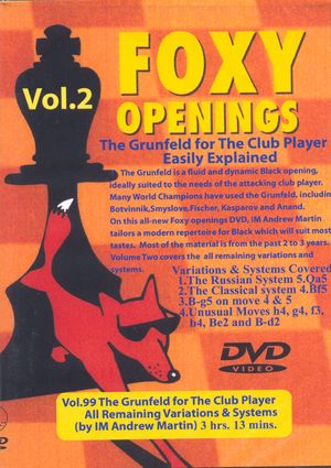 Foxy Openings, #99, The Grünfeld for the Club Player, Vol. 2