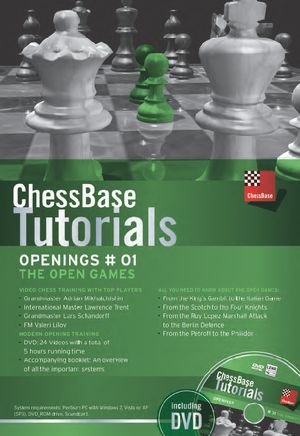 ChessBase Tutorials Openings Vol. 1: The Open Game