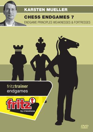 Chess Endgames 7 - Endgame principles Weaknesses & Fortresses