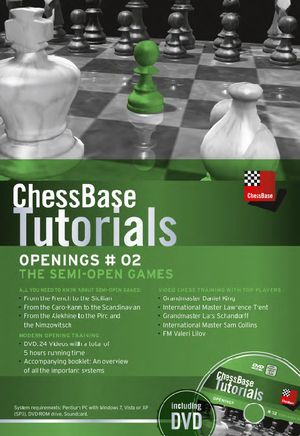 ChessBase Tutorials Openings Vol. 2: The semi-Open Game