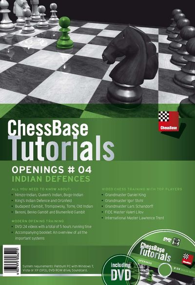 ChessBase Tutorials Openings Vol. 4: Indian Defences