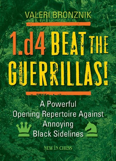 1.d4 – Beat the Guerrillas!