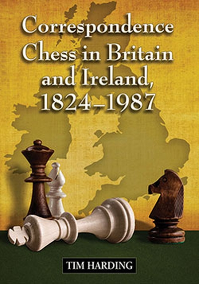 Correspondence Chess in Britain and Ireland, 1824–1987