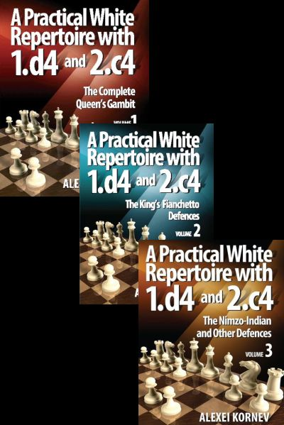 A Practical White Repertoire with 1.d4 and 2.c4, vol. 1+2+3