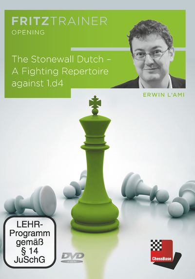 The Stonewall Dutch – A Fighting Repertoire against 1.d4