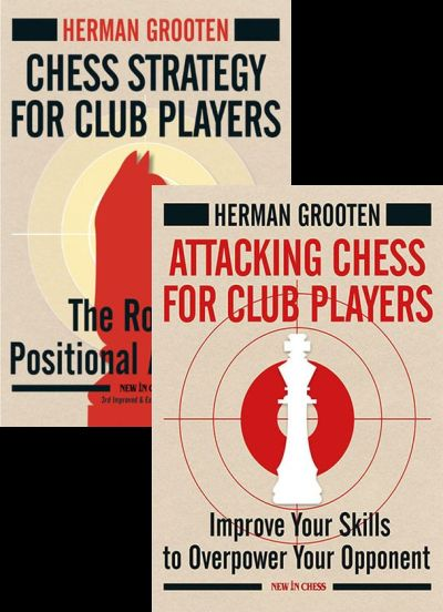 Attacking Chess + Chess Strategy for Club Players
