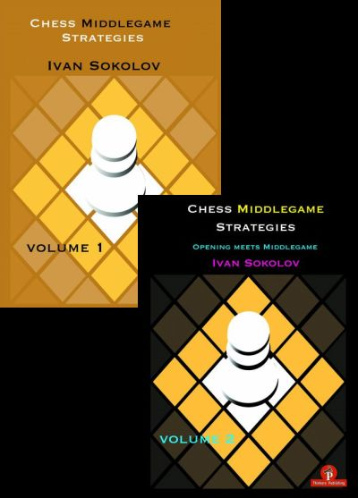 Chess Middlegame Strategies Volume 1 + 2