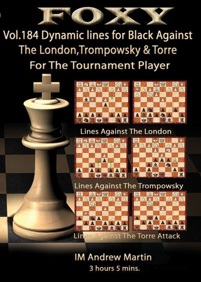 Foxy Openings, #184, Dynamic Lines For Black against the London, Trompowsky & Torre